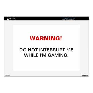 "Warning Do not interrupt me while I m gaming l Skins For 15"" Laptops"