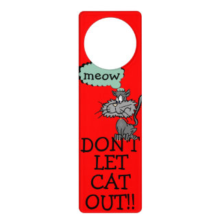 Warning Do Not Let The Cat Out Door Hanger