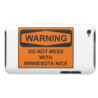 Warning Do Not Mess with MN Nice Case-Mate iPod Touch Case
