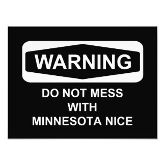 Warning Do Not Mess with MN Nice Photo Art
