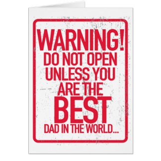 Warning Do not Open Father's Day Greeting Cards