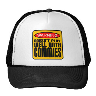 Warning: Doesn't Play Well With Commies Hat