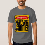 Warning: Doesn't Play Well With Commies Tee Shirts