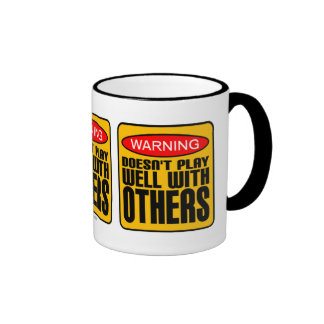 Warning: Doesn't Play Well With Others Ringer Coffee Mug