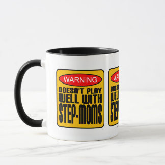 Warning: Doesn't Play Well With Step-Moms Mug