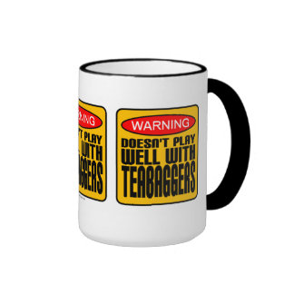 Warning: Doesn't Play Well With Teabaggers Ringer Mug