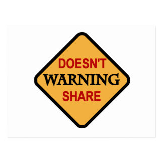 Warning-Doesn't  Share Tshirts and Gifts Postcard