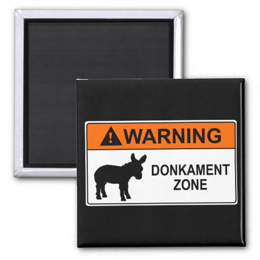 Warning: Donkament Zone Magnets