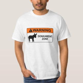 Warning: Donkament Zone T-Shirt