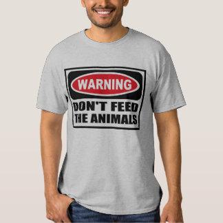 Warning DON'T FEED THE ANIMALS Men's T-Shirt