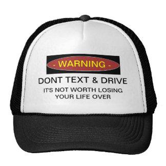 Warning Dont Text & Drive Ball Cap Trucker Hat