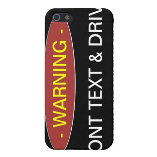 Warning Dont Text Drive iphone Cae Cover For iPhone 5