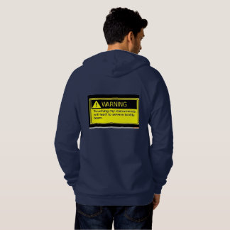 Warning don't touch my instrument :) hoodie