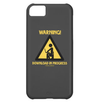 Warning! Download In Progress Geek Humor Signage Case For iPhone 5C