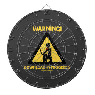 Warning! Download In Progress Geek Humor Signage Dartboard