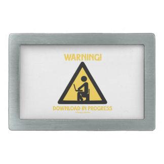 Warning! Download In Progress Geek Humor Signage Rectangular Belt Buckle