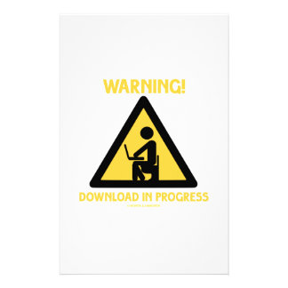 Warning! Download In Progress Geek Humor Signage Stationery