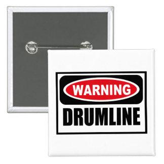 Warning DRUMLINE Button
