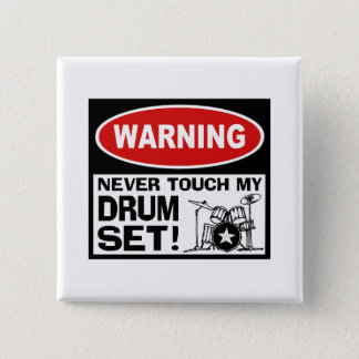 WARNING - DRUMS PINBACK BUTTON
