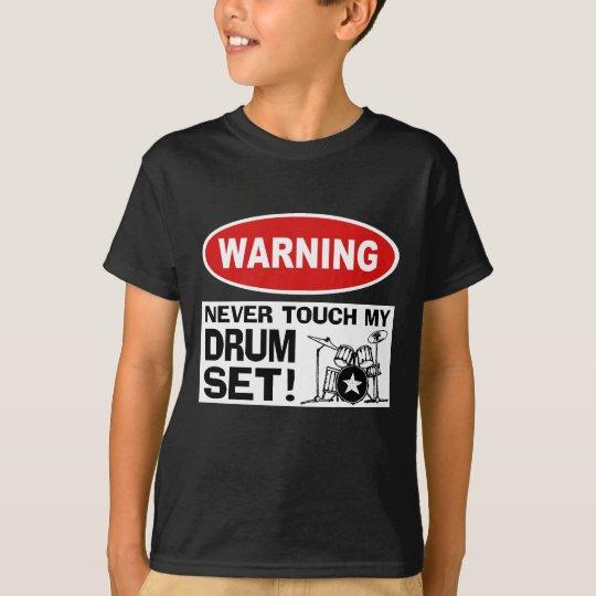 WARNING - DRUMS T-Shirt