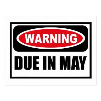 Warning DUE IN MAY Postcard