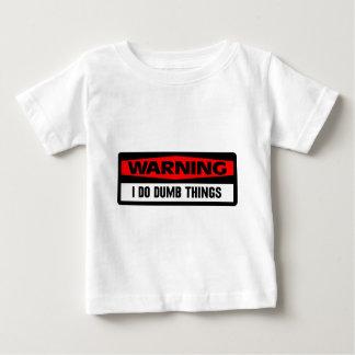 warning dumb things tshirt
