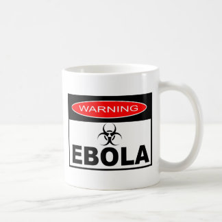 WARNING EBOLA COFFEE MUG