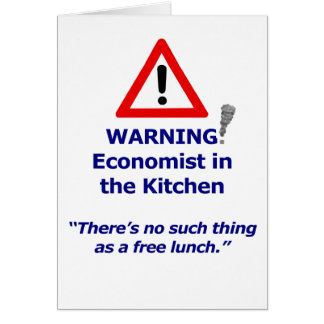 Warning: Economist in the Kitchen! Card