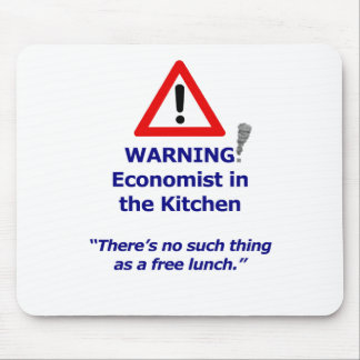 Warning: Economist in the Kitchen! Mouse Pad