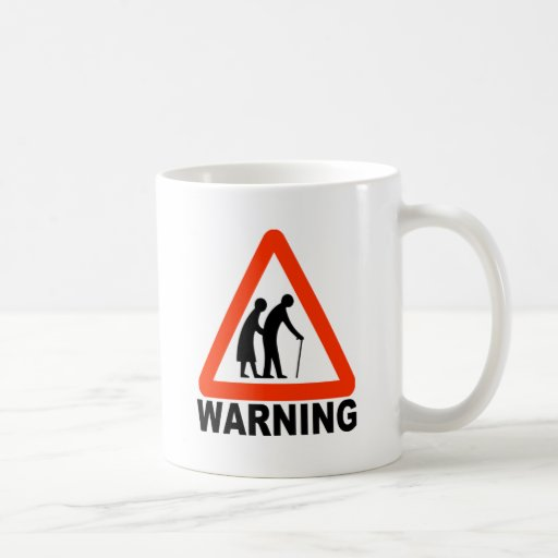 Warning - Elderly Crossing Classic White Coffee Mug