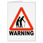 Warning - Elderly Crossing Greeting Card