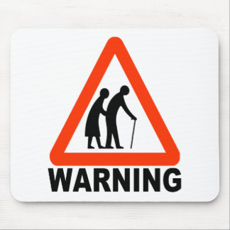 Warning - Elderly Crossing Mousepad