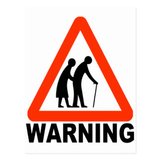 Warning - Elderly Crossing Postcard