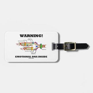 Warning! Emotional DNA Inside (DNA Replication) Bag Tag
