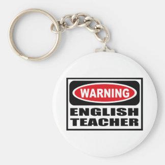 Warning ENGLISH TEACHER Key Chain