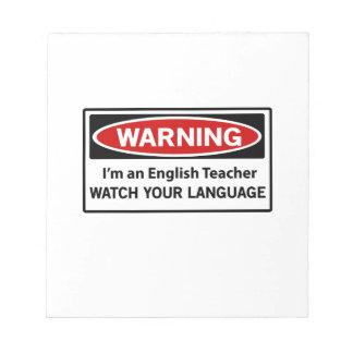 Warning English Teacher Notepad