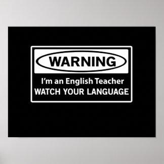 Warning English Teacher Poster
