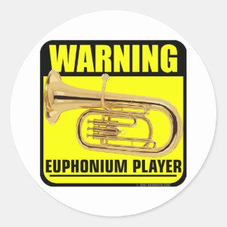 Warning! Euphonium Player Classic Round Sticker