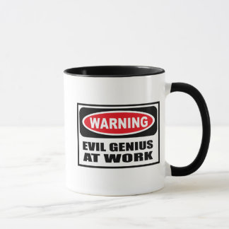 Warning EVIL GENIUS AT WORK Mug