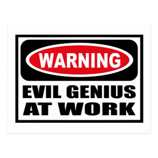 Warning EVIL GENIUS AT WORK Postcard