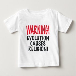 WARNING! EVOLUTION CAUSES RELIGION, red,  gifts Baby T-Shirt