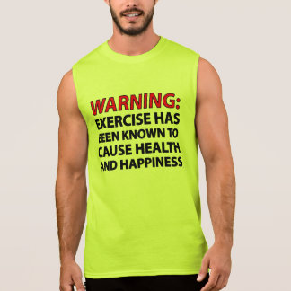 Warning: Exercise has been known to cause health.. Sleeveless Shirt