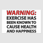 Warning: Exercise has been known to cause health.. Rectangle Stickers