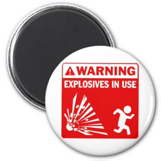 Warning! Explosives in Use Magnet