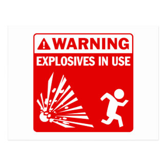 Warning! Explosives in Use Postcard