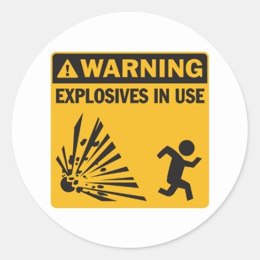 Warning! Explosives in Use Sticker