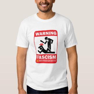 Warning! Facism T-Shirt