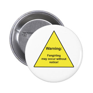 """""""Warning: Fangirling may occur without notice"""" pin"""