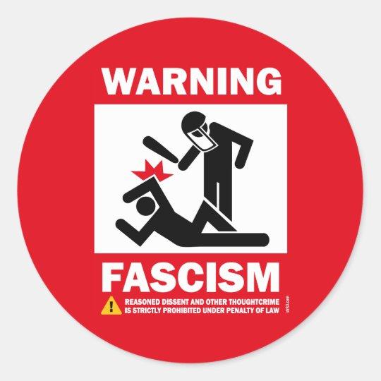 Warning: Fascism Classic Round Sticker
