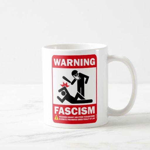 Warning: Fascism Classic White Coffee Mug